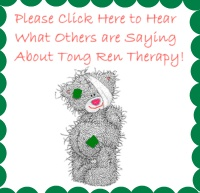 Please Click Here to Hear What Others are Saying About Tong Ren Therapy